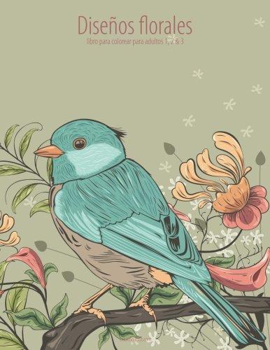 Diseños florales libro para colorear para adultos 1, 2 & 3: 1-3 por Nick Snels