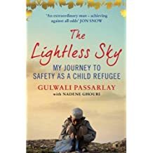 The Lightless Sky: My Journey to Safety as a Child Refugee