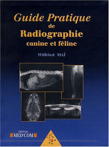 Guide pratique de radiographie canine et féline
