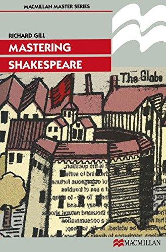 Mastering Shakespeare (Palgrave Master Series)