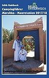 Campingführer Marokko - Mauretanien 2017/18: Offizielle Campingplätze und freie Stellmöglichkeiten (mobil unterwegs)