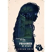 The Waif: Part 1 of Prisoner of State (Chronicles of Deva)