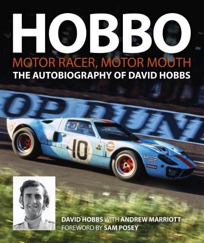 Hobbo : Motor-Racer, Motor Mouth: The Autobiography of David Hobbs par David Hobbs