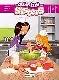 Les Sisters : La Cuisine des Sisters - Tome 1