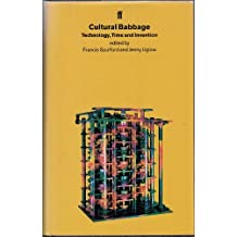 Cultural Babbage-Csd: Technology, Time and Invention