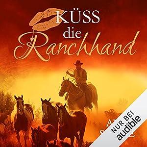 Küss die Ranchhand: Küss den Cowboy 3
