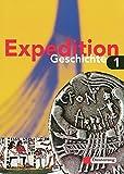 Expedition Geschichte Grundausgabe: Band 1 (Klasse 5 / 6)