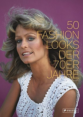 50 Fashion Looks der 70er Jahre by Paula Reed (2013-11-18)