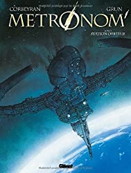 Metronom', Tome 2 : Station orbitale