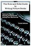 Image de The Nuts and Bolts Guide to Writing Picture Books (English Edition)