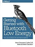 Best Bluetooths - Getting Started with Bluetooth Low Energy: Tools Review
