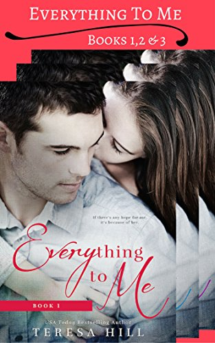 Everything To Me - Box Set (Books 1, 2 & 3)