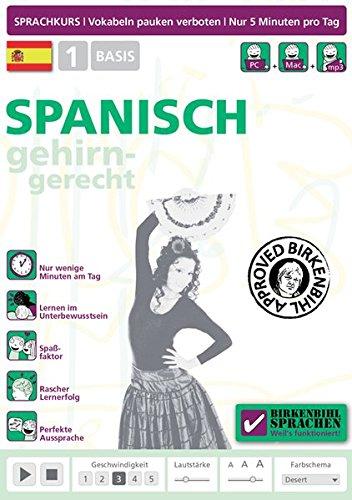 Birkenbihl Sprachen: Spanisch gehirn-gerecht, 1 Basis