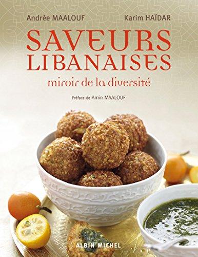 SAVEURS LIBANAISES - Miroir de la diversité