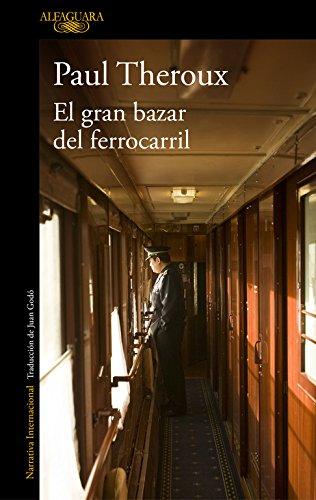 El gran bazar del ferrocarril (LITERATURAS)