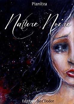Nature Noire par [Pianitza]