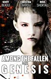 Among the Fallen: Genesis