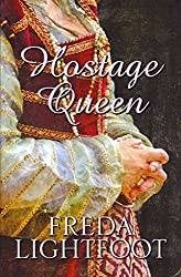 [(Hostage Queen)] [By (author) Freda Lightfoot] published on (February, 2012)