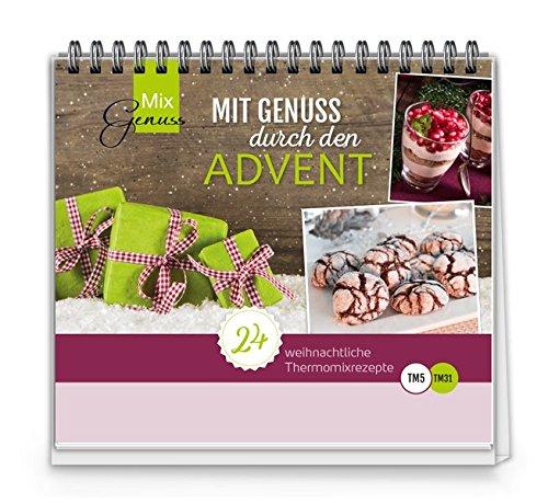 Preisvergleich Produktbild Mit Genuss durch den Advent: Der kleine MixGenuss ADVENTSKALENDER mit Rezepten für den Thermomix
