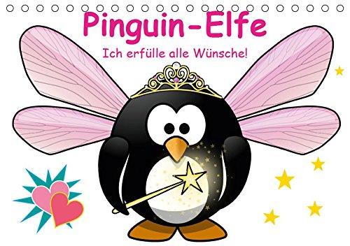 Pinguin-Elfe (Tischkalender 2019 DIN A5 quer)
