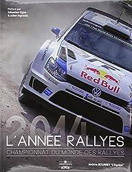 L'année rallyes 2014 : Championnat du monde des rallyes