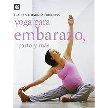 Yoga para embarazo, parto y más (Mens sana in corpore sano)