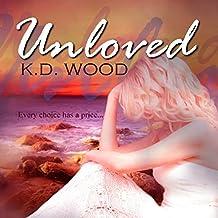 Unloved: Unwilling, Volume 2