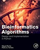 Bioinformatics Algorithms: Design and Implementation in Python