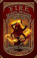 Fire: Demons, Dragons, and Djinns (Elemental Anthology Book 1)