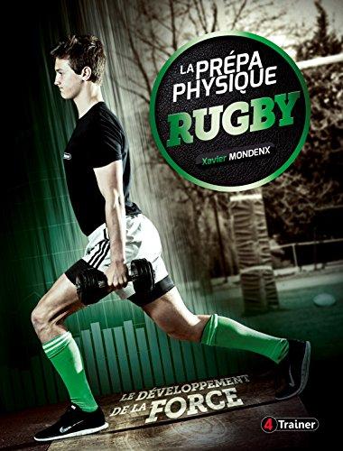 La prépa physique rugby : Tome 2, Le développement de la force