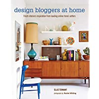 Design Bloggers at Home: Fresh Interiors Inspiration from Leading Online Trend-Setters