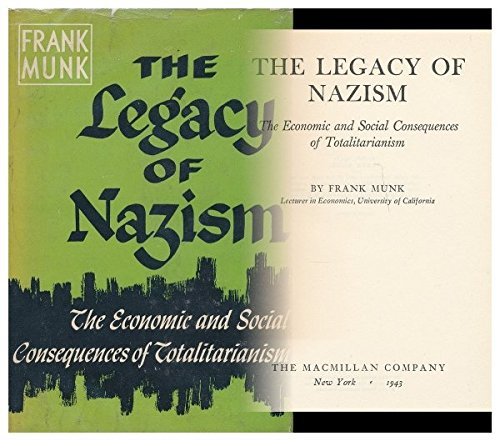 The legacy of Nazism: the economic and social consequences of totalitarianism