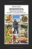 Eine kulinarische Reise von Marseille bis Genua: Mehr als nur ein Kochbuch Reiseführer, Geheimtipps, Kochrezepte (Kulinarische Reisen, Band 2) -