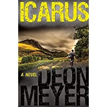 Icarus by Deon Meyer (2015-10-06)