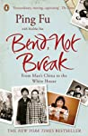 One of the most inspiring memoirs of 2012, Bend, Not Break by Ping Fu depicts one woman's journey from Mao's China to the White House   Ping Fu was born on the eve of China's Cultural Revolution; aged just eight she was taken from the arms of her ...