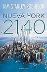 Nueva York 2140 par Kim Stanley Robinson