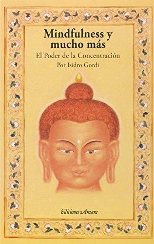 Mindfulness Y Mucho Más por Isidro Gordi Marimón