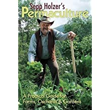 [Sepp Holzer's Permaculture: A Practical Guide for Farmers, Smallholders and Gardeners] (By: Sepp Holzer) [published: January, 2011]