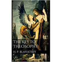 The Key to Theosophy (annotated)