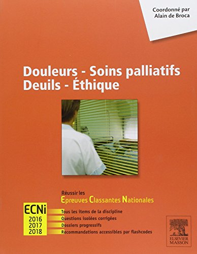 Douleurs - Soins palliatifs - Deuils - Ethique