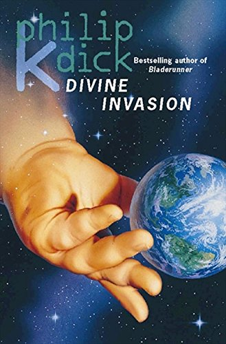The Divine Invasion par Philip K. Dick
