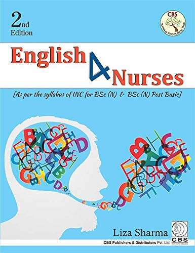 ENGLISH 4 NURSES 2ED (AS PER SYLLABUS OF INC FOR BSC (N) AND BSC (N) POST BASIC (PB 2020)