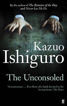The Unconsoled por Kazuo Ishiguro
