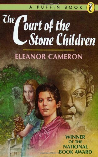 The Court of the Stone Children by Eleanor Cameron (1990-06-01)