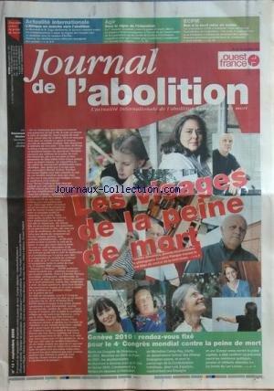 OUEST FRANCE [No 12] du 01/09/2009 - JOURNAL DE L'ABOLITION - LES VISAGES DE LA PEINE DE MORT - GENEVE 2010 - RENDEZ-VOUS FIXE POUR LE 4EME CONGRES MONDIAL CONTRE LA PEINE DE MORT - MICHELINE CALMY-REY - JOSE LUIS ZAPATERO