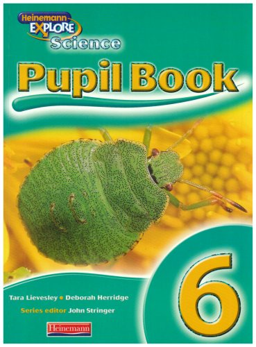 Explore Science: Year 6 Pupil Book (Primary Explore Science)