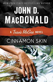 Cinnamon Skin: A Travis McGee Novel par [Macdonald, John D.]