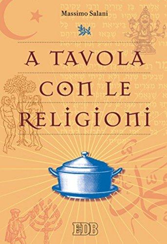 A tavola con le religioni (Religione e religioni)