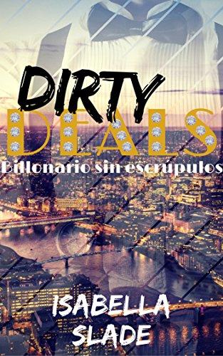 Dirty Deals: Billonario sin escrúpulos (Spanish Edition)