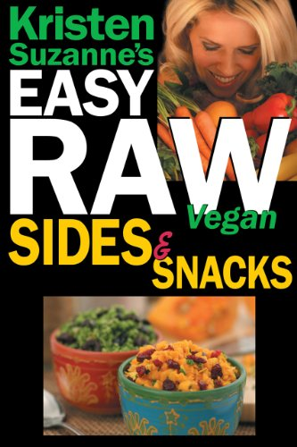 Kristen Suzanne's EASY Raw Vegan Sides & Snacks: Delicious & Easy Raw Food Recipes for Side Dishes, Snacks, Spreads, Dips, Sauces & Breakfast (English Edition) Butterfly-sauce